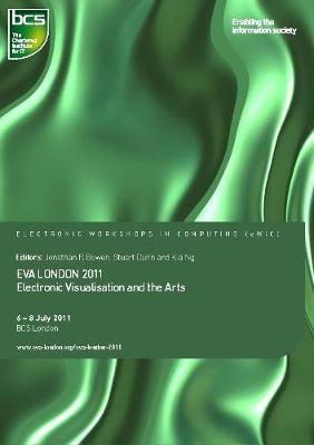 EVA London 2011: Electronic Visualisation and the Arts (Paperback)