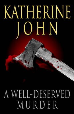 A Well-Deserved Murder - Trevor Joseph Detective Series 6 (Paperback)