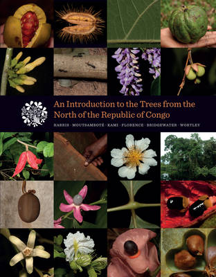 An Introduction to the Trees from the North of the Republic of Congo (Hardback)