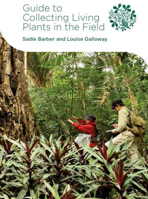 Guide to Collecting Living Plants in the Field (Spiral bound)