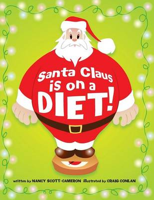 Santa Claus is on a Diet (Paperback)