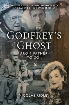 Godfrey's Ghost: From Father to Son (Hardback)