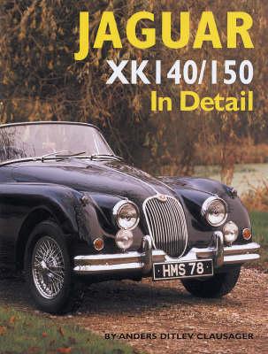 Jaguar XK140/150 in Detail (Hardback)