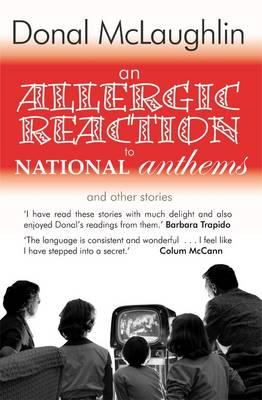 An Allergic Reaction to National Anthems: and Other Stories (Paperback)