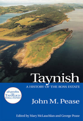 Taynish: A History of the Ross Estate (Paperback)