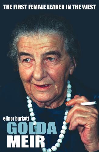 Golda Meir: & The Birth of Israel (Paperback)
