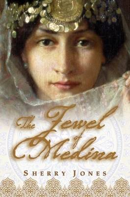 The Jewel of Medina (Hardback)