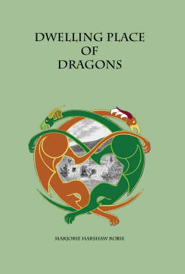 Dwelling Place of Dragons (Paperback)