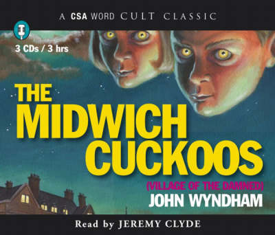 The Midwich Cuckoos: Village of the Damned (CD-Audio)
