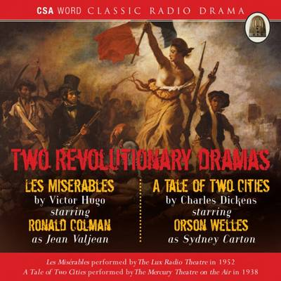 "Two Revolutionary Dramas: Dramatisation: ""Les Miserables"" and ""A Tale of Two Cities"" (CD-Audio)"