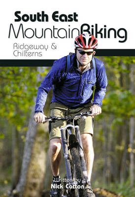 South East Mountain Biking: Ridgeway and Chilterns (Paperback)
