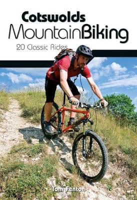 Cotswolds Mountain Biking: 20 Classic Rides (Paperback)