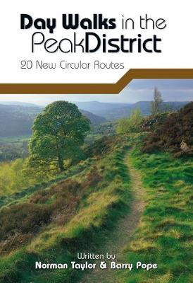 Day Walks in the Peak District: 20 New Circular Walks - Day Walks (Paperback)