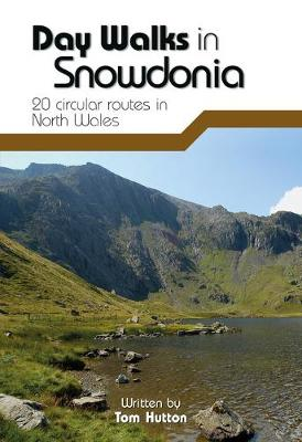 Day Walks in Snowdonia: 20 Circular Routes in North Wales - Day Walks 9 (Paperback)