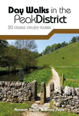Day Walks in the Peak District: 20 classic circular routes - Day Walks (Paperback)