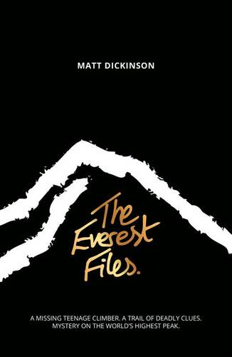 The Everest Files: A thrilling journey to the dark side of Everest - Everest Files 1 (Paperback)