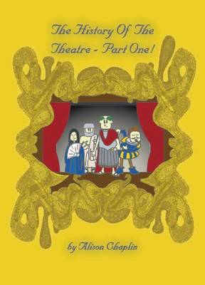 The History of the Theatre: Part 1 (Paperback)