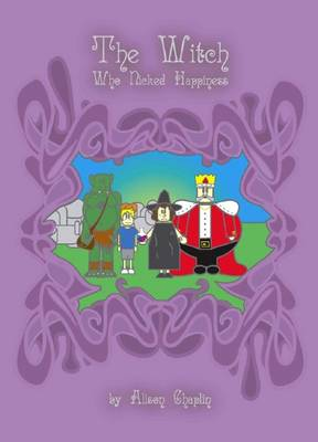 The Witch Who Nicked Happiness (Paperback)