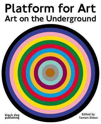 Platform for Art: Art on the Underground (Paperback)