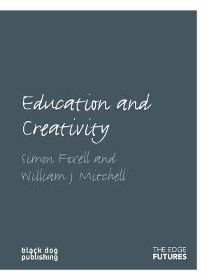 Education and Creativity - Edge Futures (Paperback)