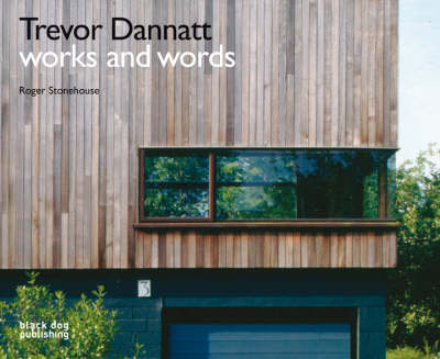 Trevor Dannatt: Works and Words (Hardback)
