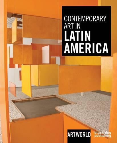 Contemporary Art in Latin America: ARTWORLD (Hardback)