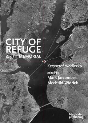 City of Refuge: A 9/11 Memorial (Paperback)