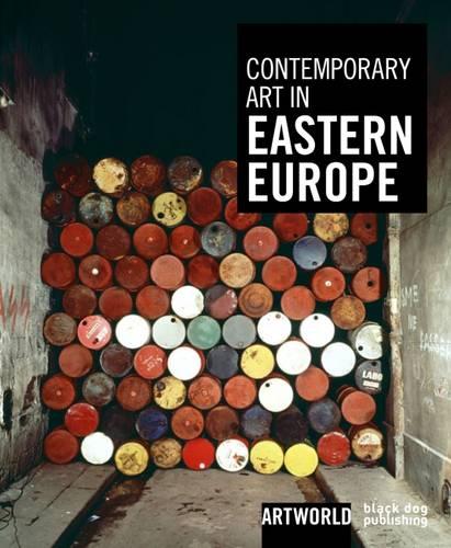 Contemporary Art in Eastern Europe: Artword (Hardback)