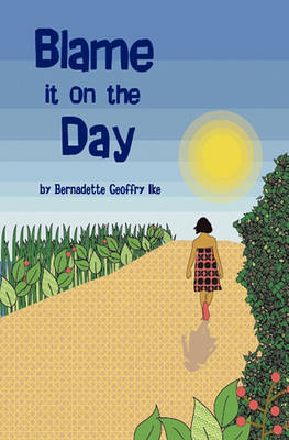 Blame it on the Day (Paperback)