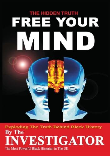 Free Your Mind (Paperback)