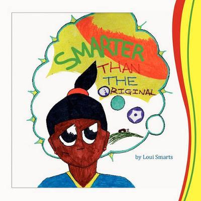 Smarter Than The Original (Paperback)