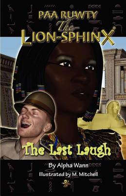 Paa Ruwty, The-Lion-Sphinx (The Last Laugh) (Paperback)
