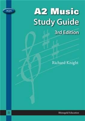 Richard Knight: AQA A2 Music Study Guide (Paperback)