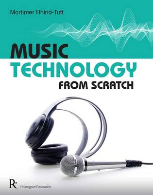 Music Technology from Scratch (Paperback)