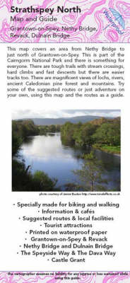 Strathspey North Map and Guide: Biking (MTB) and Walking Routes -Nethy Bridge to Grantown (Sheet map, folded)