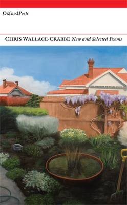 New and Selected Poems: Chris Wallace-Crabbe (Paperback)
