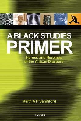 A Black Studies Primer (Paperback)