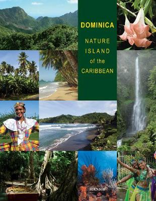 Dominica: Nature Island Of The Caribbean - Second Edition (Hardback)