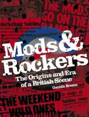 Mods and Rockers (Paperback)