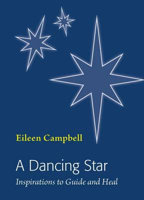 Dancing Star: Inspirations to Guide and Heal (Paperback)