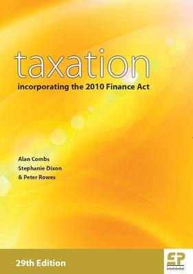 Taxation 2010/2011: Incorporating the 2010 Finance Act (Paperback)