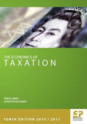 Economics of Taxation 2010/2011 (Paperback)