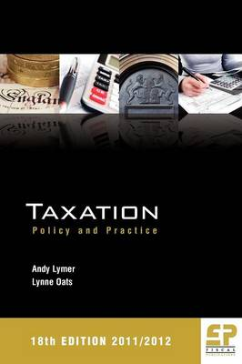 Taxation: Policy & Practice 2011/12 (Paperback)
