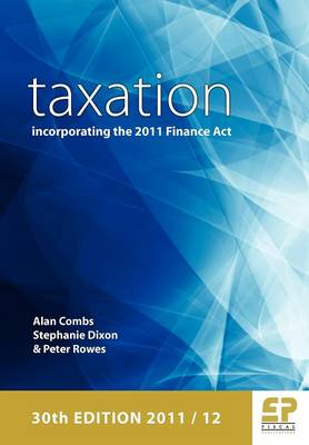 Taxation: Incorporating the 2011 Finance Act 2011/12 (Paperback)
