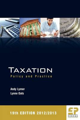 Taxation: Policy and Practice 2012/13 (Paperback)