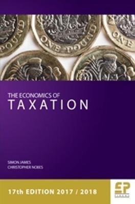 The Economics of Taxation 2017/18 (Paperback)