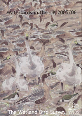 Waterbirds in the UK 2005/06 (Paperback)