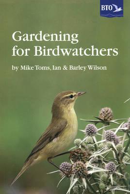 Gardening for Birdwatchers (Paperback)