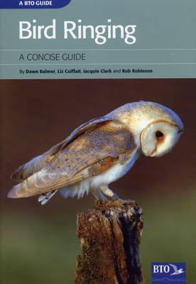 Bird Ringing: A Concise Guide (Paperback)