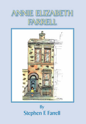 Annie Elizabeth Farrell (Paperback)
